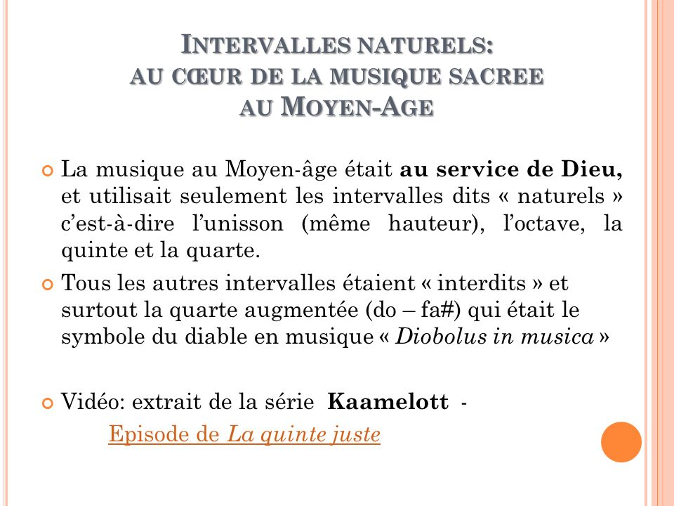 Intervalles naturels: au cœur de la musique sacree au Moyen-Age