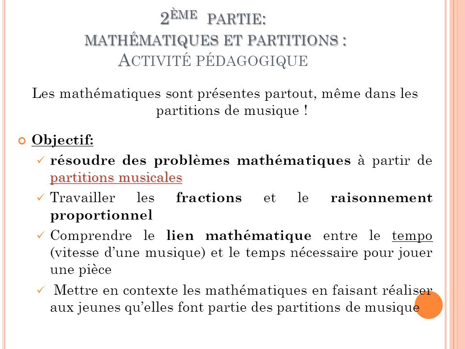 2ème partie: mathématiques et partitions : Activité pédagogique