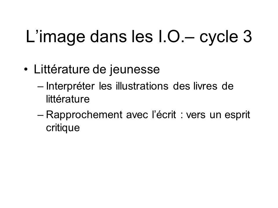 L'image dans les I.O.– cycle 3