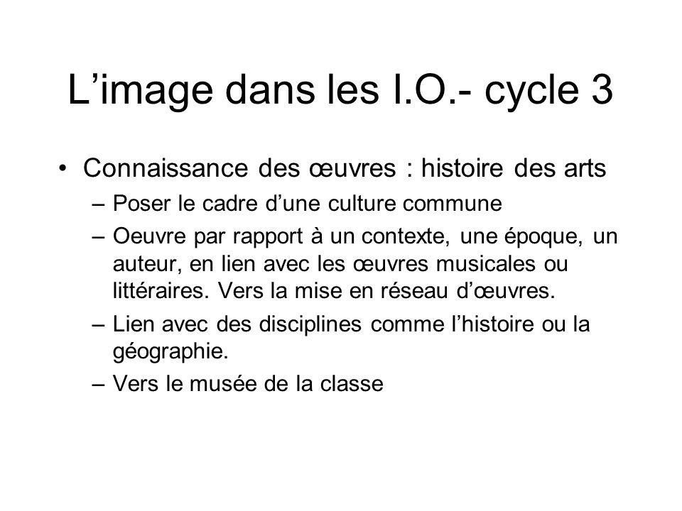 L'image dans les I.O.- cycle 3