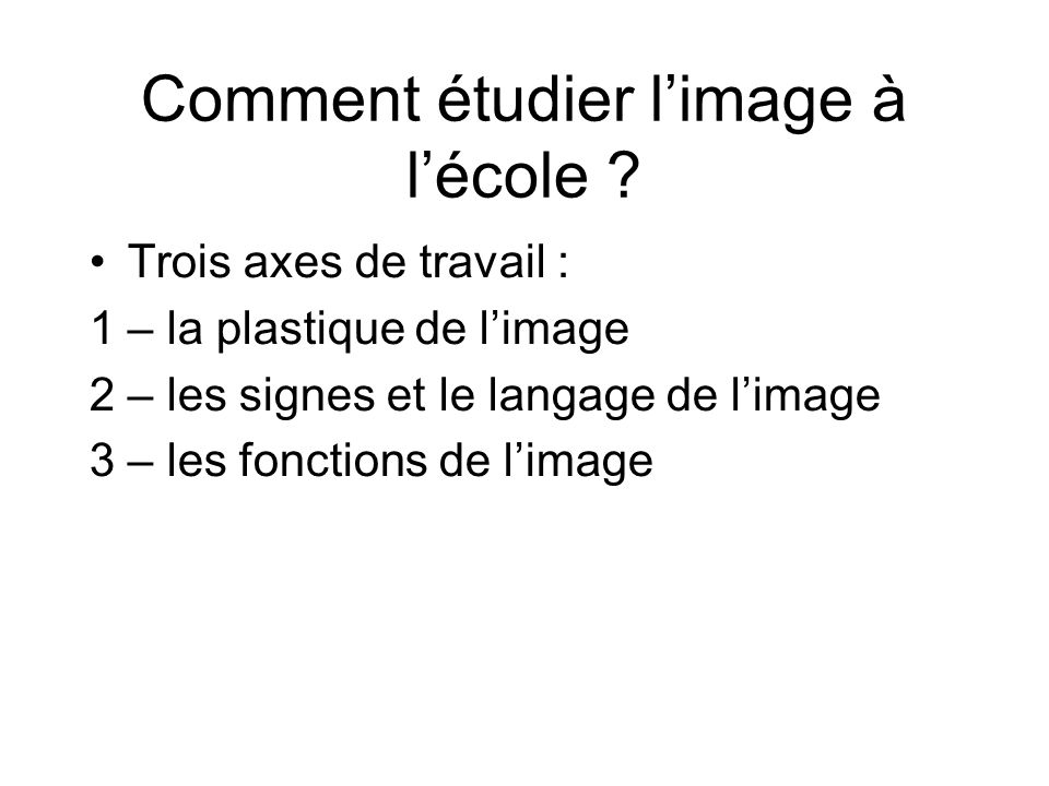 Comment étudier l'image à l'école