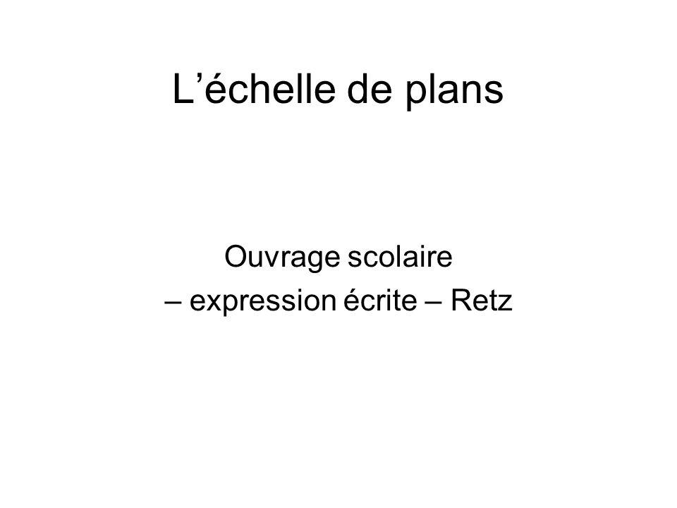 – expression écrite – Retz