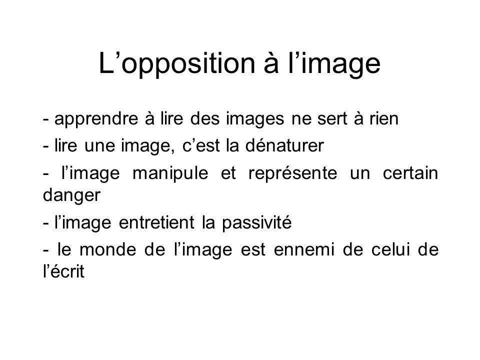 L'opposition à l'image