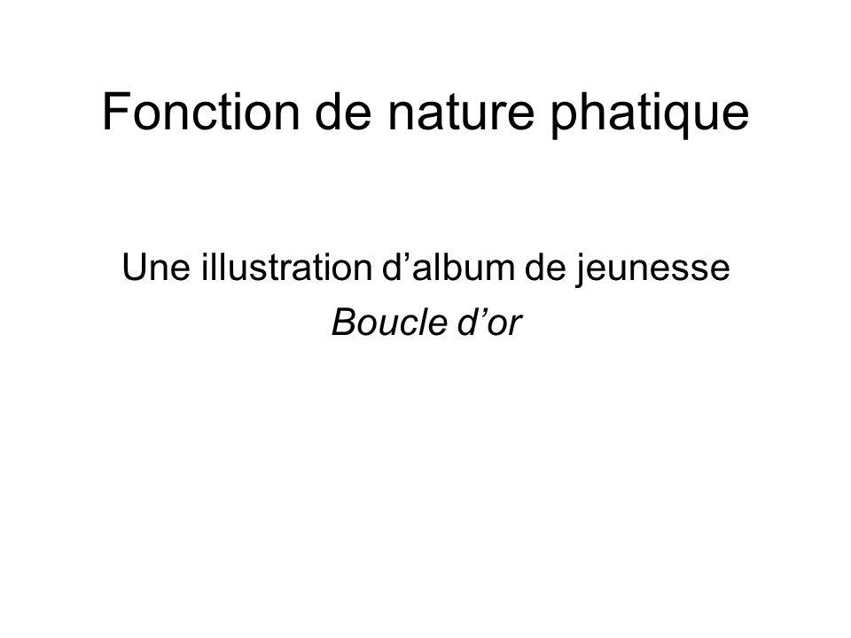 Fonction de nature phatique