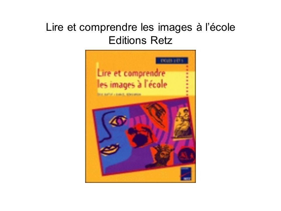 Lire et comprendre les images à l'école Editions Retz