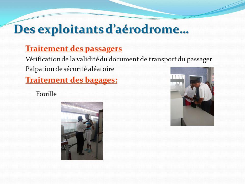Des exploitants d'aérodrome…