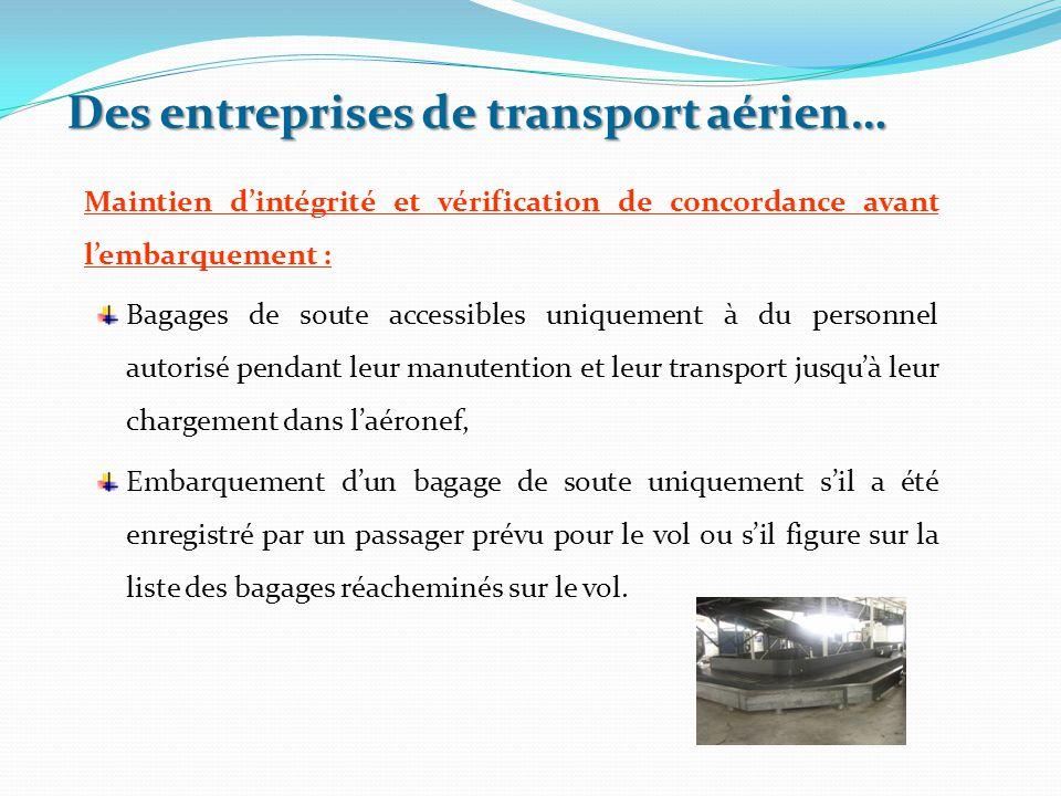 Des entreprises de transport aérien…