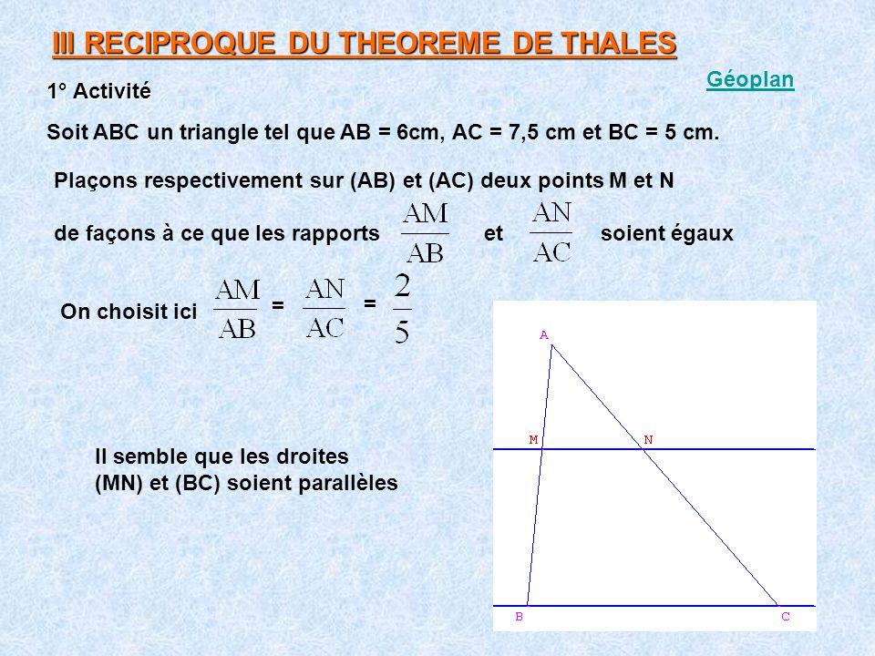 III RECIPROQUE DU THEOREME DE THALES