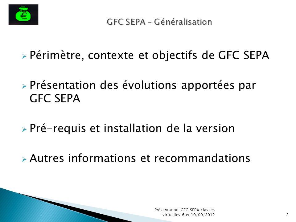 GFC SEPA – Généralisation