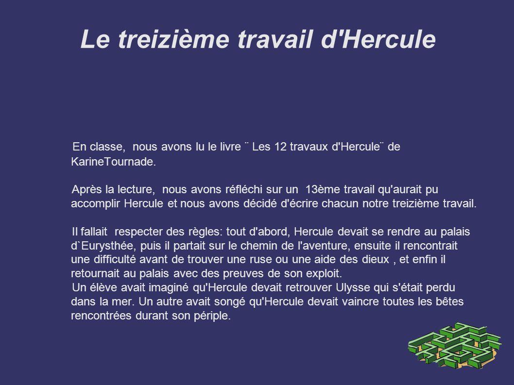 Le treizième travail d Hercule