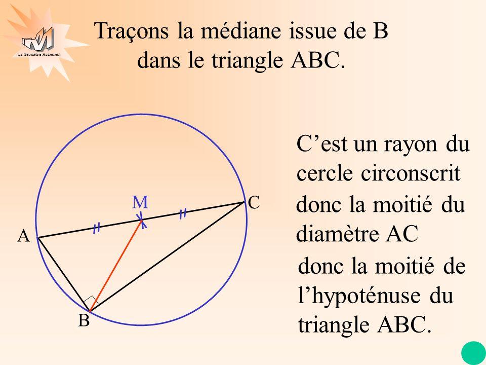 Traçons la médiane issue de B dans le triangle ABC.