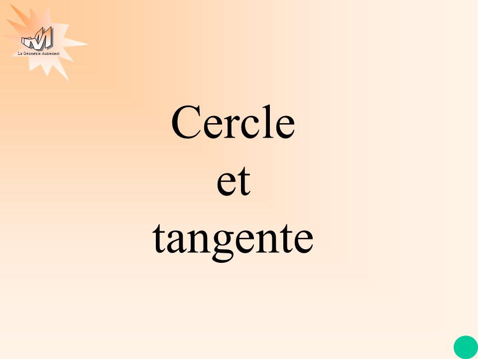 Cercle et tangente