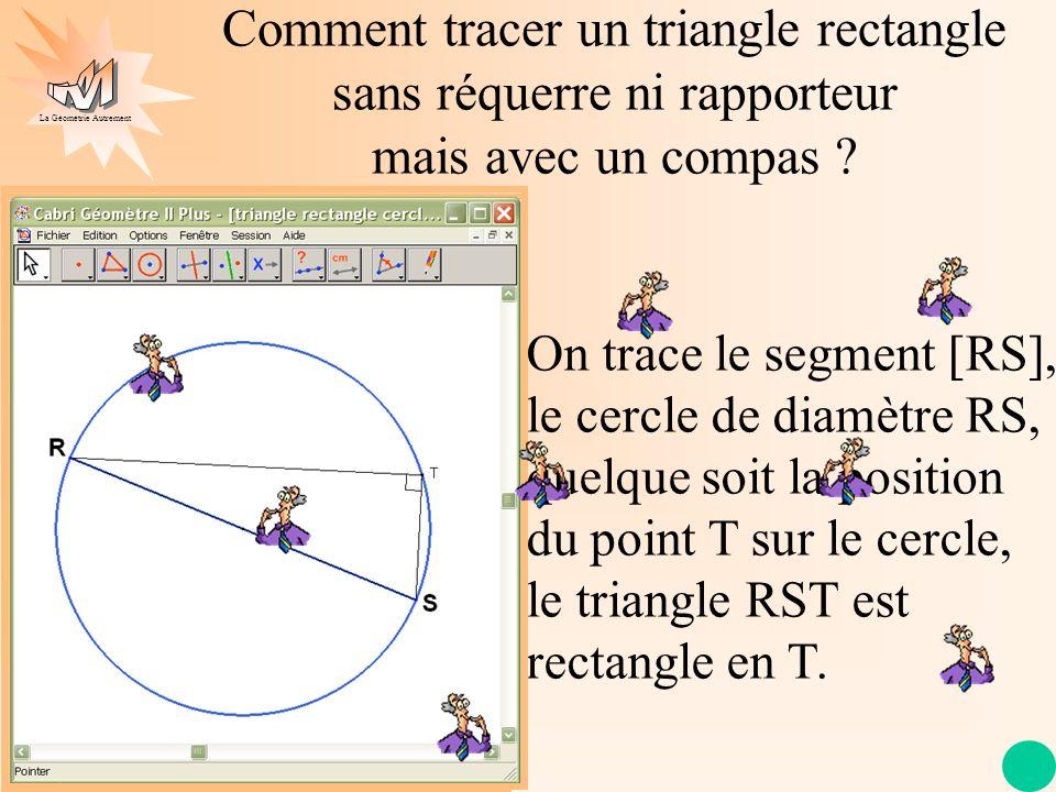 Comment tracer un triangle rectangle sans réquerre ni rapporteur mais avec un compas