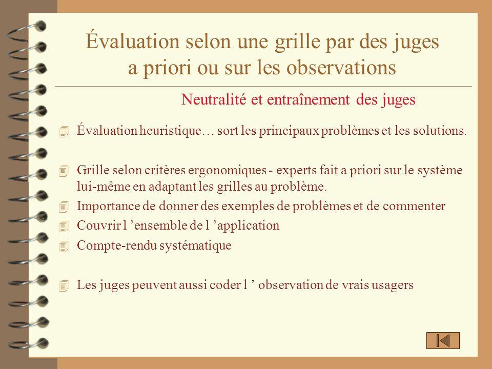 Évaluation selon une grille par des juges a priori ou sur les observations