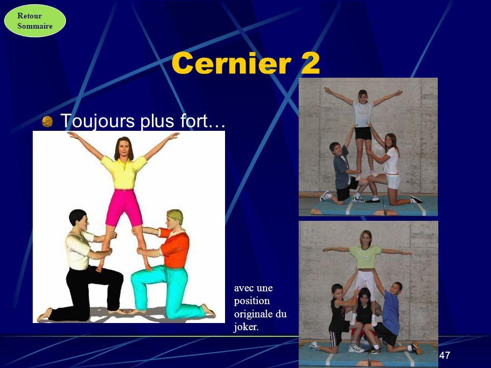 Cernier 2 Toujours plus fort… avec une position originale du joker.