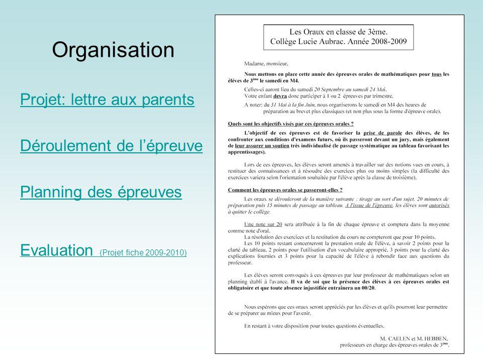 Organisation Projet: lettre aux parents Déroulement de l'épreuve