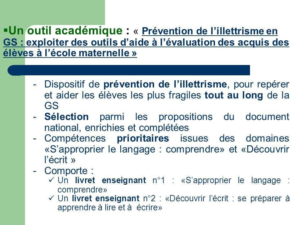 Un outil académique : « Prévention de l'illettrisme en GS : exploiter des outils d'aide à l'évaluation des acquis des élèves à l'école maternelle »