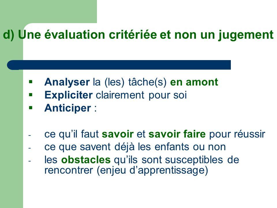 d) Une évaluation critériée et non un jugement