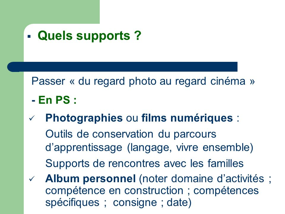 Quels supports Passer « du regard photo au regard cinéma » - En PS :