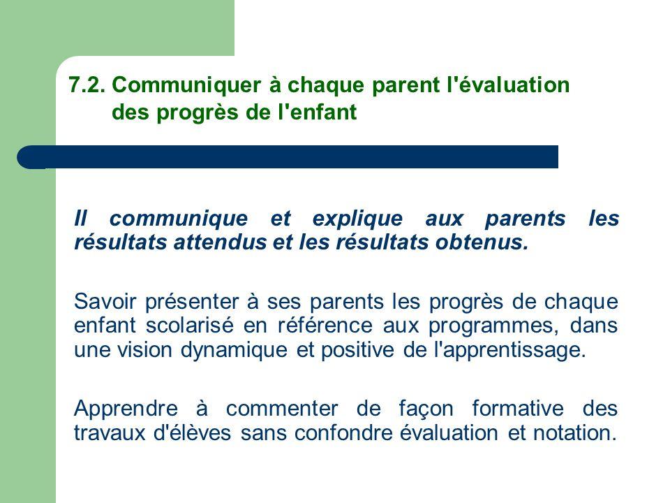 7.2. Communiquer à chaque parent l évaluation