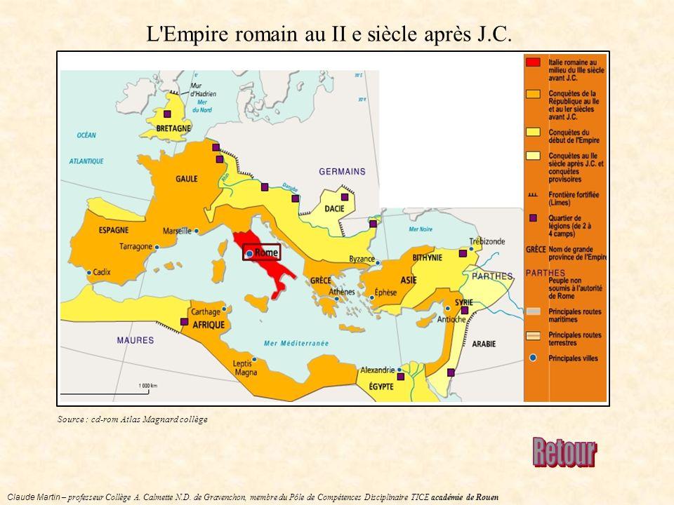 L Empire romain au II e siècle après J.C.