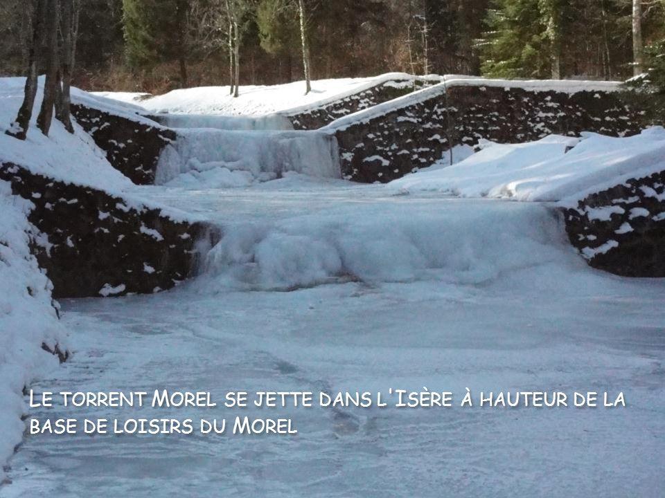 Le torrent Morel se jette dans l Isère à hauteur de la base de loisirs du Morel