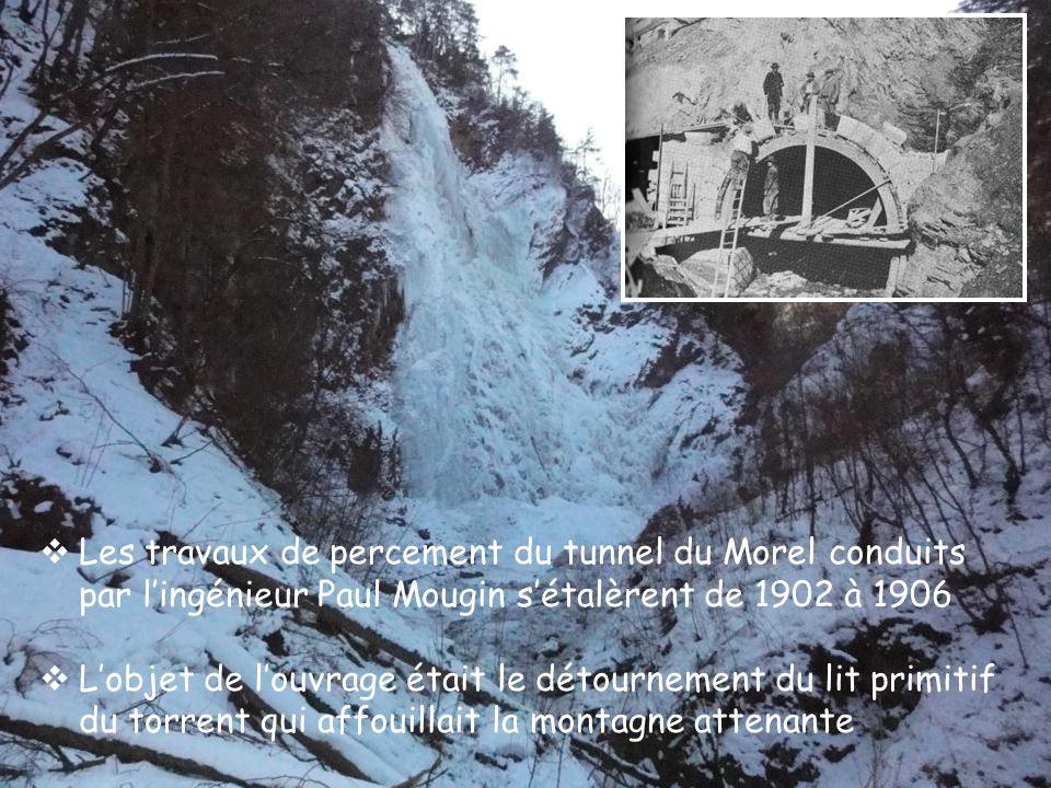 Les travaux de percement du tunnel du Morel conduits par l'ingénieur Paul Mougin s'étalèrent de 1902 à 1906