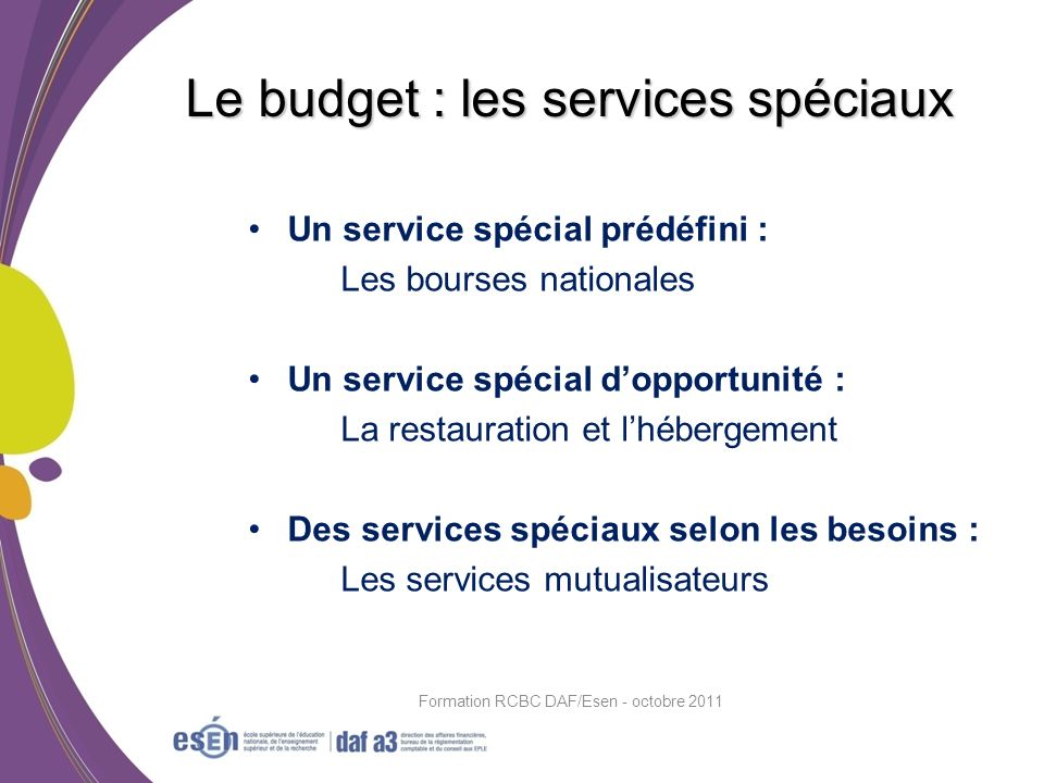 Le budget : les services spéciaux