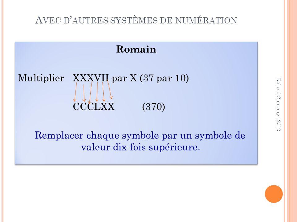 Avec d'autres systèmes de numération
