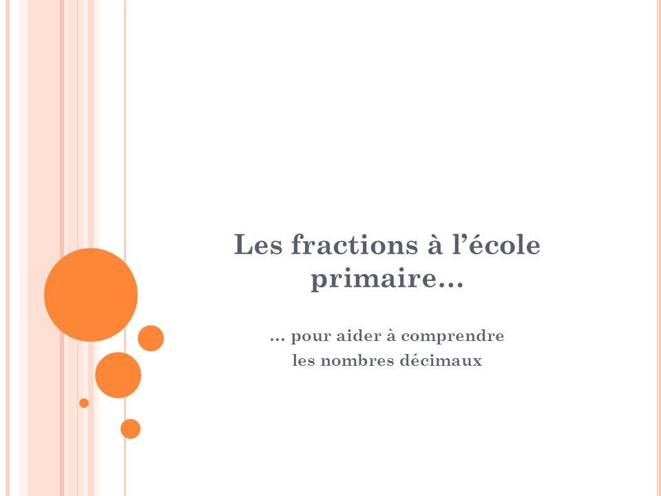 Les fractions à l'école primaire…