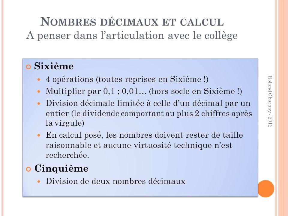 Nombres décimaux et calcul A penser dans l'articulation avec le collège