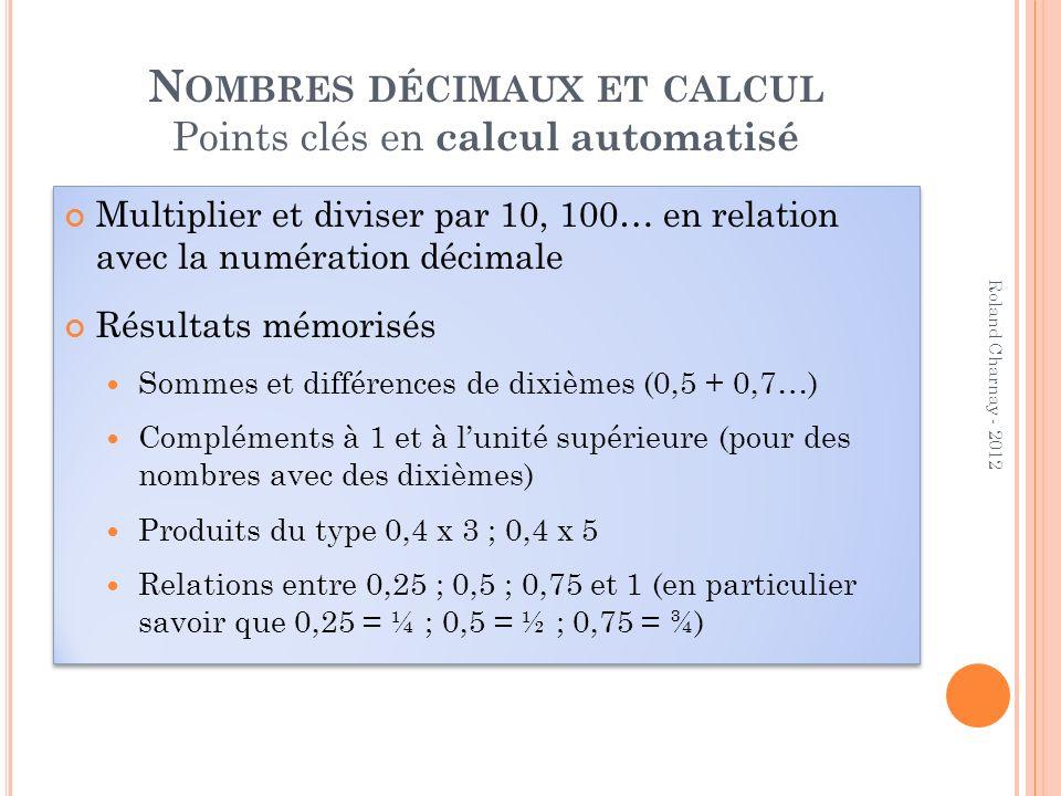 Nombres décimaux et calcul Points clés en calcul automatisé