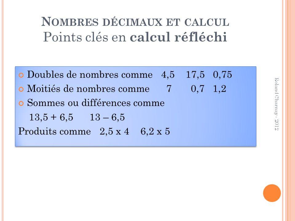 Nombres décimaux et calcul Points clés en calcul réfléchi