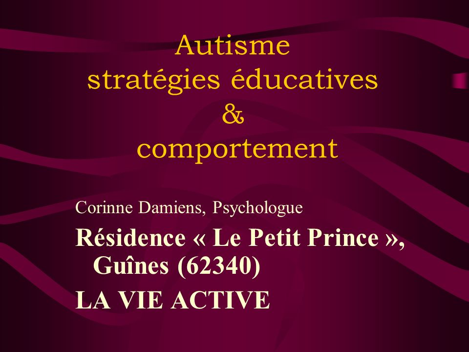 Autisme stratégies éducatives & comportement