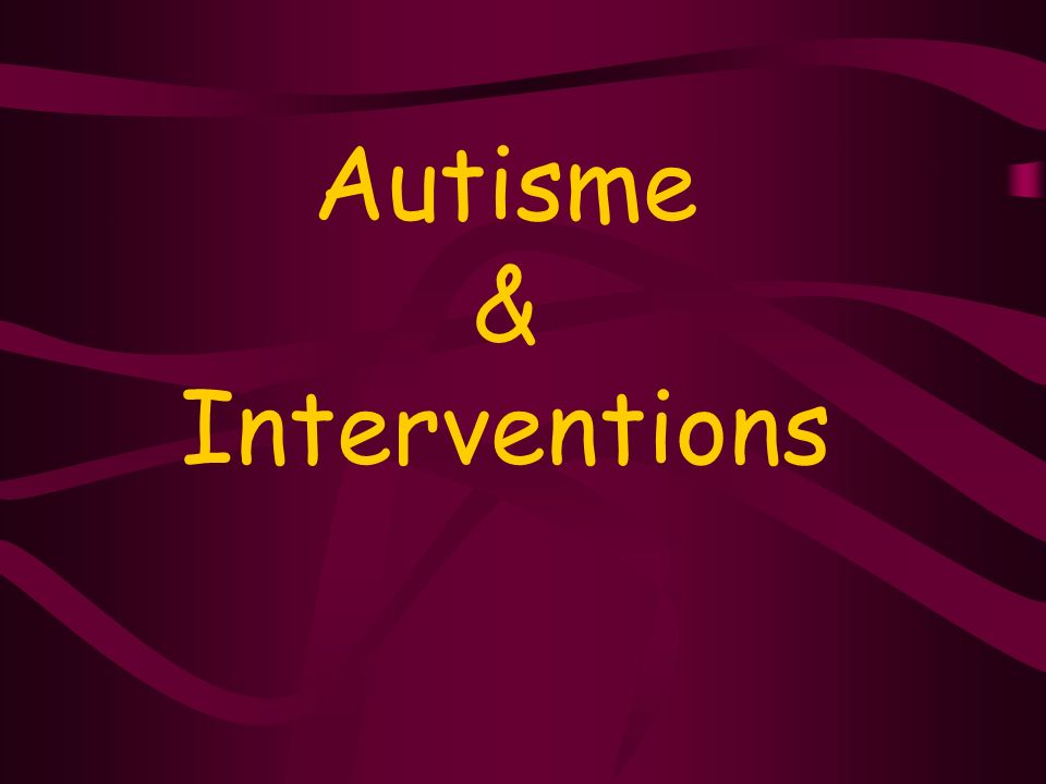 Autisme & Interventions