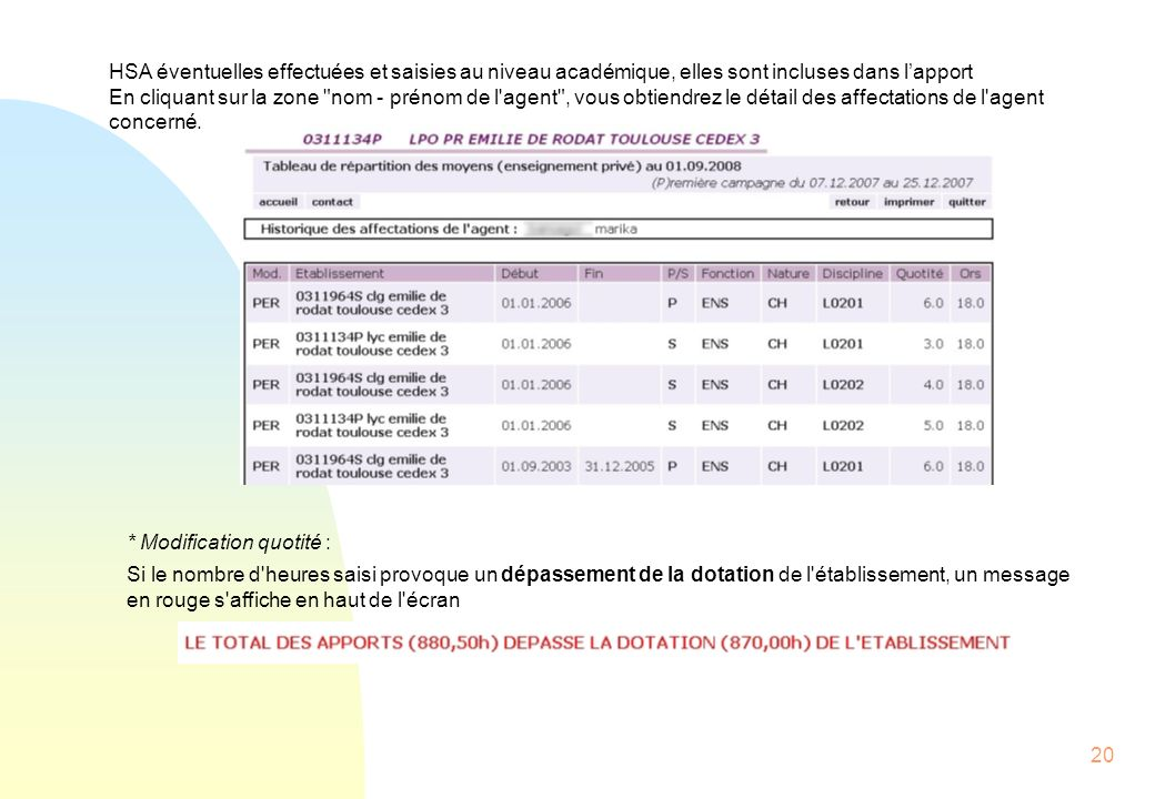 HSA éventuelles effectuées et saisies au niveau académique, elles sont incluses dans l'apport