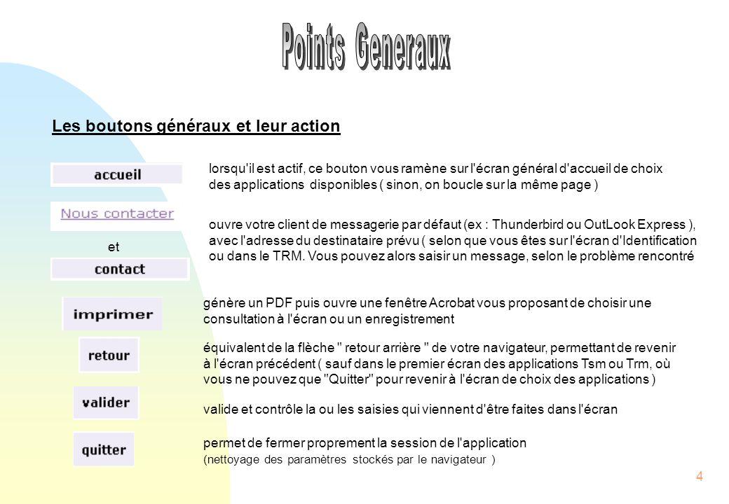 Points Generaux Les boutons généraux et leur action