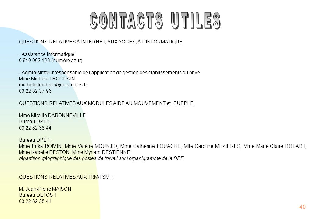 CONTACTS UTILES QUESTIONS RELATIVES A INTERNET, AUX ACCES, A L INFORMATIQUE. - Assistance Informatique.