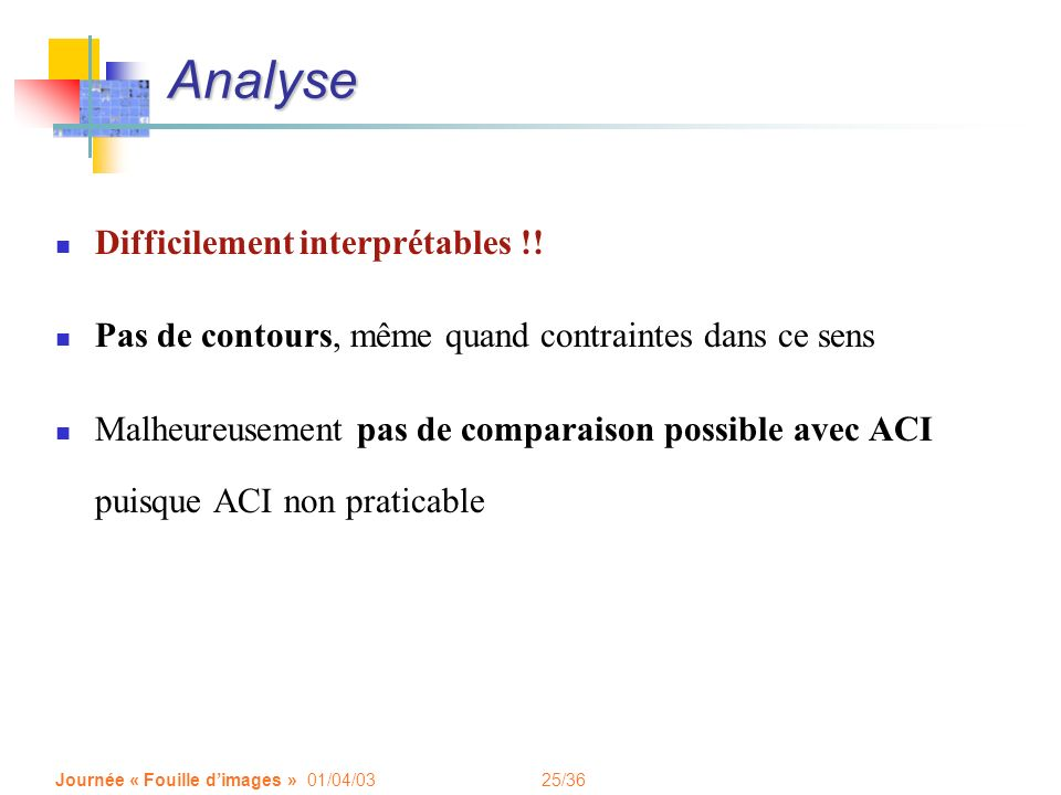 Analyse Difficilement interprétables !!