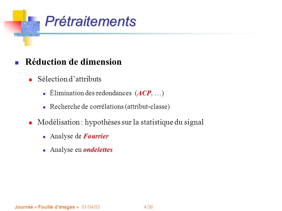 Prétraitements Réduction de dimension Sélection d'attributs