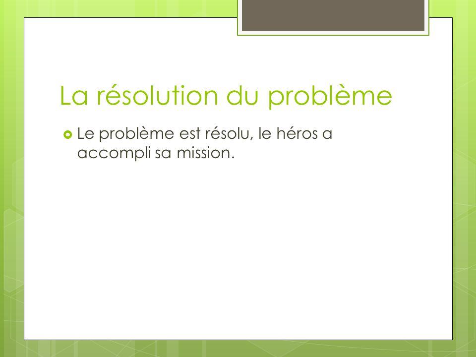 La résolution du problème