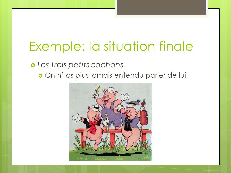 Exemple: la situation finale