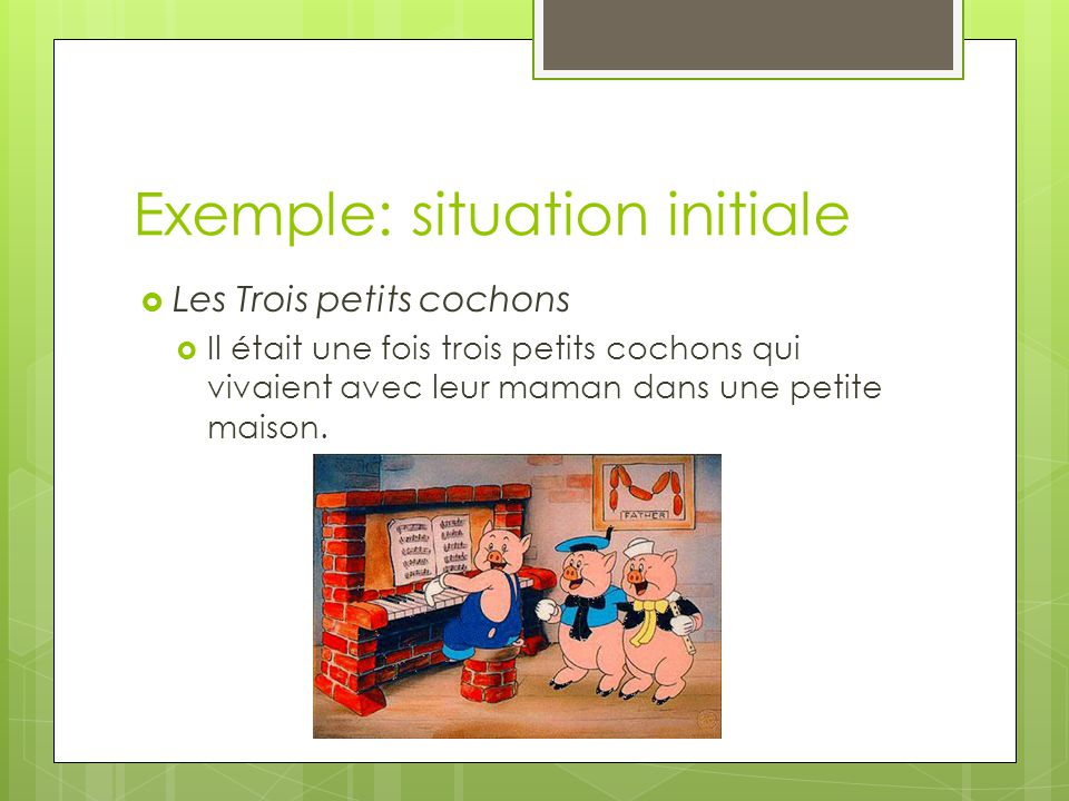 Exemple: situation initiale