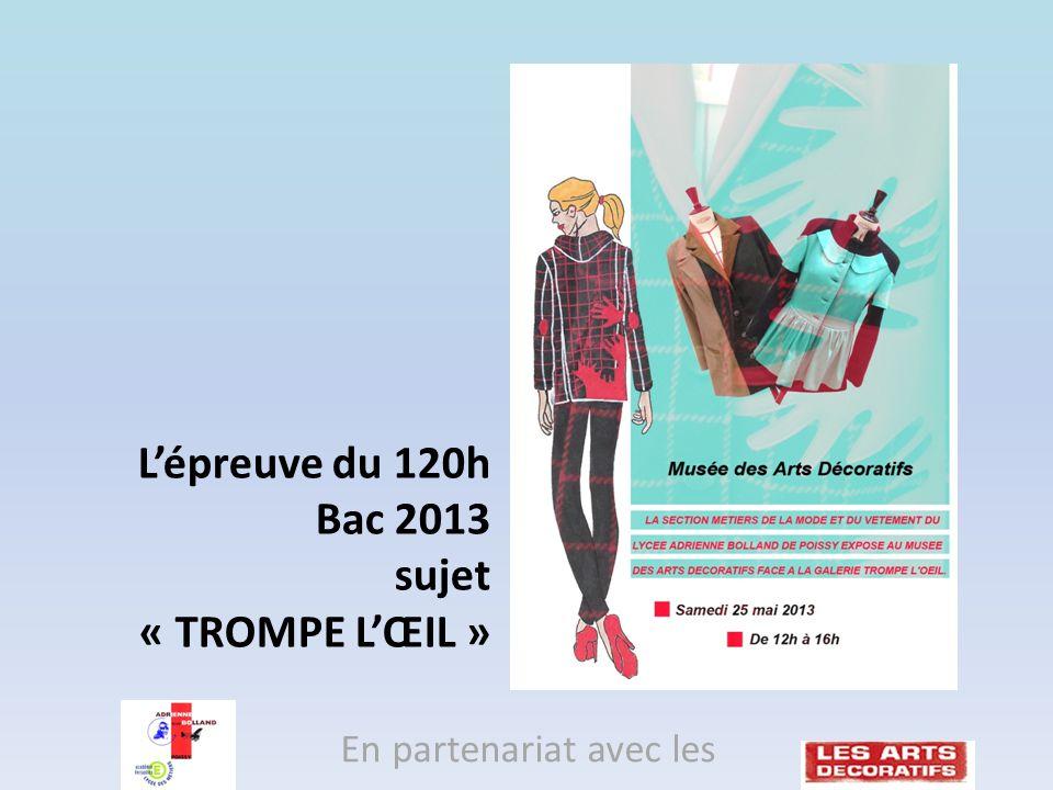 L'épreuve du 120h Bac 2013 sujet « TROMPE L'ŒIL »