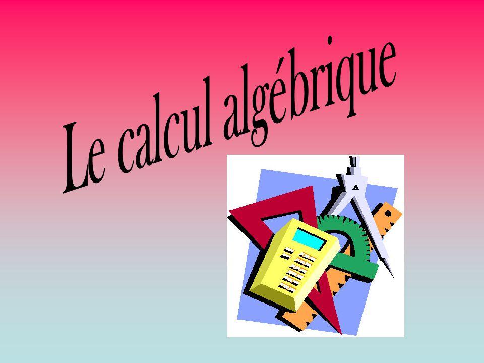 Le calcul algébrique