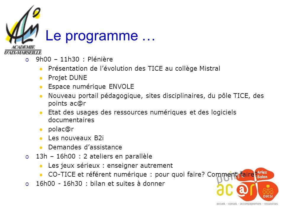 Le programme … 9h00 – 11h30 : Plénière