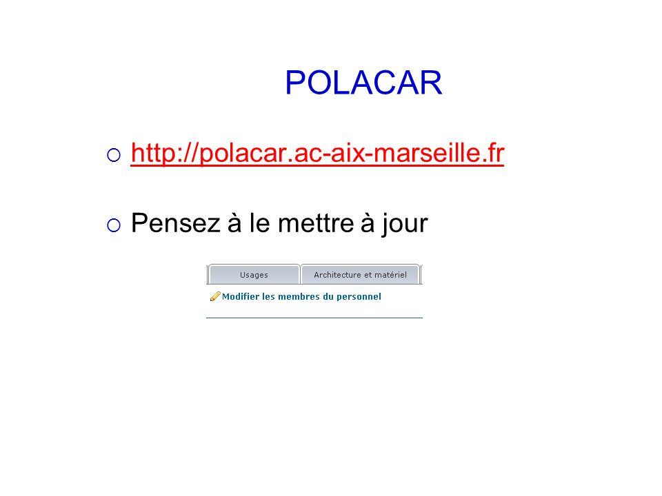 POLACAR http://polacar.ac-aix-marseille.fr Pensez à le mettre à jour