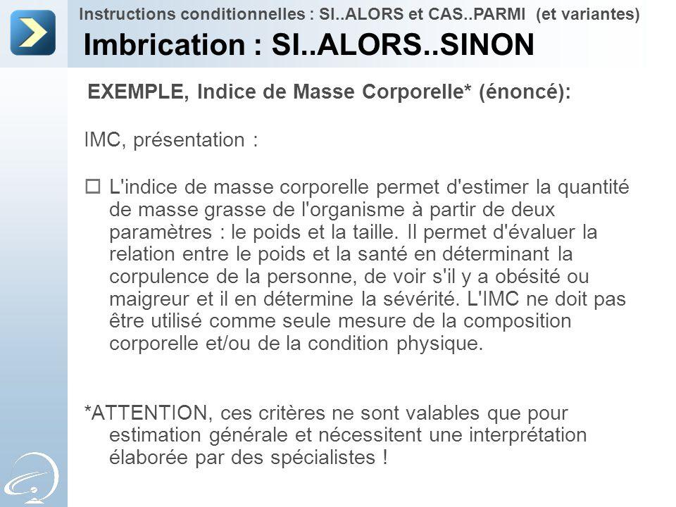 Imbrication : SI..ALORS..SINON