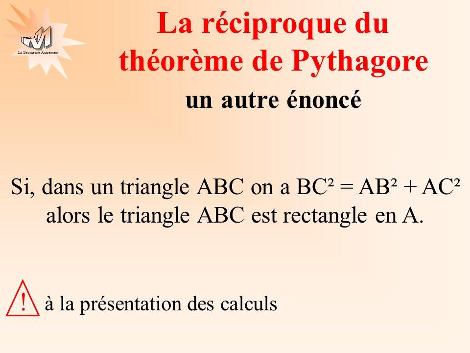 La réciproque du théorème de Pythagore un autre énoncé