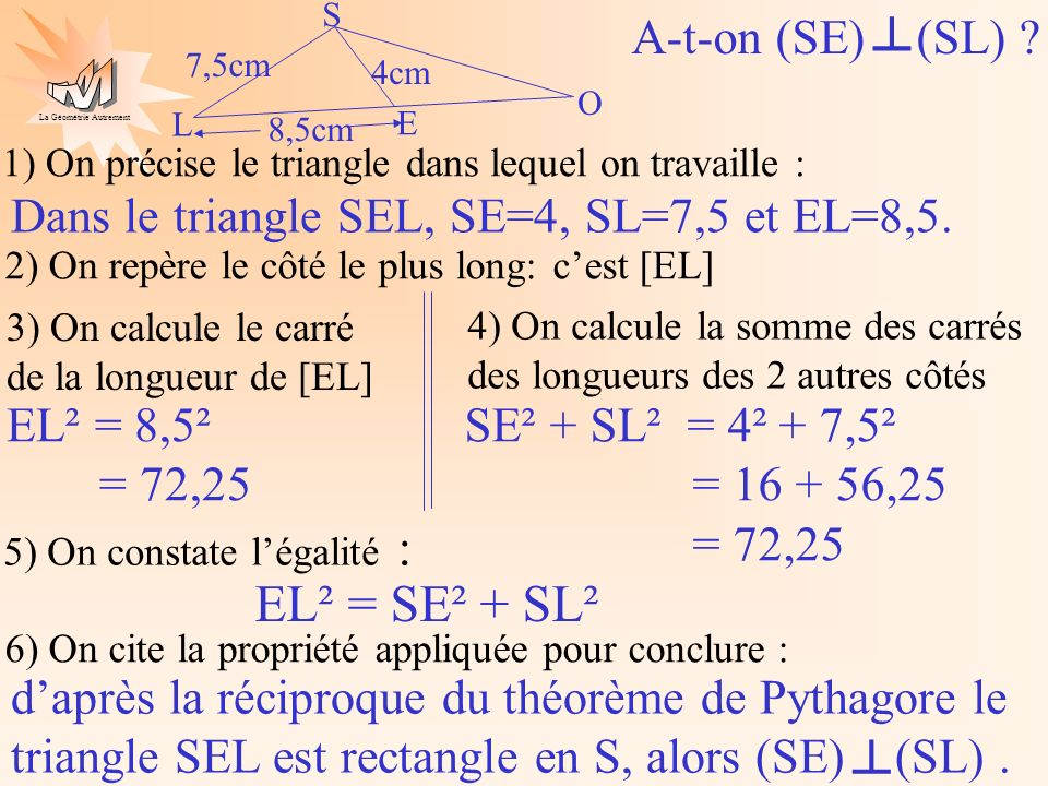 ┴ EL² = SE² + SL² ┴ A-t-on (SE) (SL)